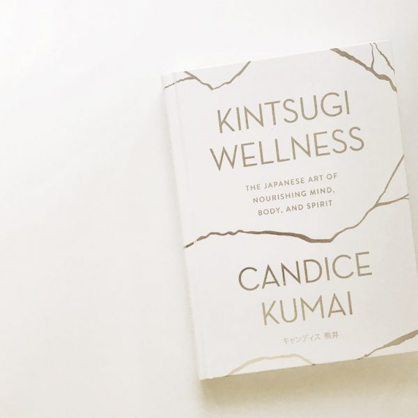 Cover of Candice Kumai's book Kintsugi Wellness